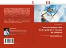Couverture de Détection coopérative multiagents pour réseaux de capteurs