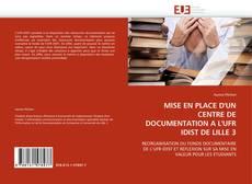 Capa do livro de MISE EN PLACE D'UN CENTRE DE DOCUMENTATION A L'UFR IDIST DE LILLE 3