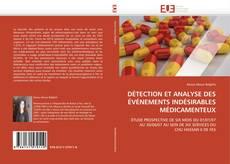 Bookcover of DÉTECTION ET ANALYSE DES ÉVÉNEMENTS INDÉSIRABLES MÉDICAMENTEUX
