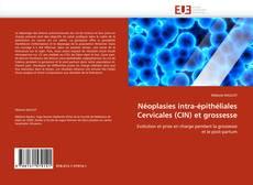 Néoplasies intra-épithéliales Cervicales (CIN) et grossesse kitap kapağı