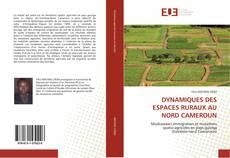 Portada del libro de DYNAMIQUES DES ESPACES RURAUX AU NORD CAMEROUN