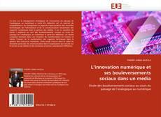 Capa do livro de L'innovation  numérique et ses bouleversements sociaux dans un media