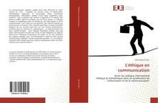 Bookcover of L'éthique en communication