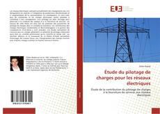 Capa do livro de Étude du pilotage de charges pour les réseaux électriques