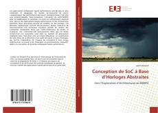 Conception de SoC à Base d'Horloges Abstraites的封面