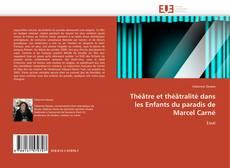 Portada del libro de Théâtre et théâtralité dans les Enfants du paradis de Marcel Carné