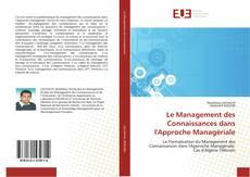 Couverture de Le Management des Connaissances dans l'Approche Managériale