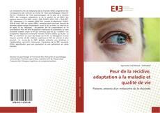 Bookcover of Peur de la récidive, adaptation à la maladie et qualité de vie
