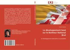 Bookcover of Le développement basé sur le Bonheur National Brut