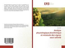 Bookcover of Analyse physiologique,biochimique et minérale des vignes sous salinité