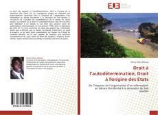 Copertina di Droit à l'autodétermination, Droit à l'origine  des Etats