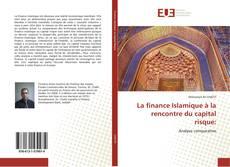 Bookcover of La finance Islamique à la rencontre du capital risque: