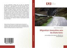 Bookcover of Migration masculine vers les Etats-Unis: