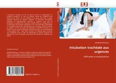 Couverture de Intubation trachéale aux urgences