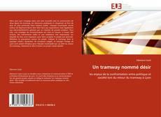 Bookcover of Un tramway nommé désir