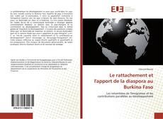 Le rattachement et l'apport de la diaspora au Burkina Faso kitap kapağı