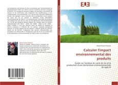 Portada del libro de Calculer l'impact environnemental des produits