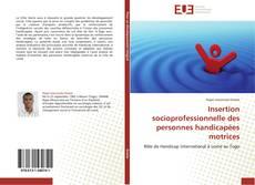 Обложка Insertion socioprofessionnelle des personnes handicapées motrices