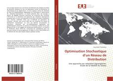 Bookcover of Optimisation Stochastique d'un Réseau de Distribution