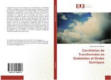 Couverture de Corrélation de Transformées en Ondelettes et Ondes Sismiques