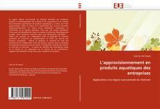 L'approvisionnement en produits aquatiques des entreprises的封面