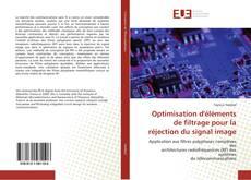 Buchcover von Optimisation d'éléments de filtrage pour la réjection du signal image