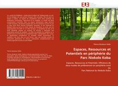 Portada del libro de Espaces, Ressources et Potentiels en périphérie du Parc Niokolo Koba