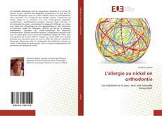 Bookcover of L'allergie au nickel en orthodontie