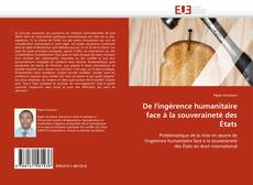 Copertina di De l'ingérence humanitaire face à la souveraineté des États