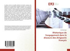 Bookcover of Rhétorique de l'engagement dans le discours des dirigeants français