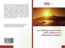 Capa do livro de Les élections communales 2003, maillon de la démocratie au Maroc