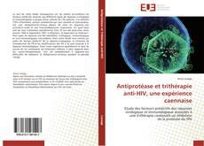Copertina di Antiprotéase et trithérapie anti-HIV, une expérience caennaise