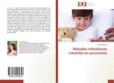 Copertina di Maladies infectieuses infantiles et vaccination