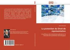 La protection du Droit de représentation的封面