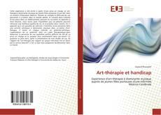 Couverture de Art-thérapie et handicap