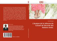 Bookcover of L'Analyse de la réforme du Conseil de Sécurité des Nations Unies.