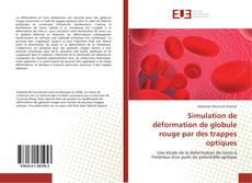 Copertina di Simulation de déformation de globule rouge par des trappes optiques