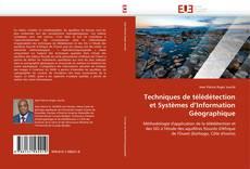 Couverture de Techniques de télédétection et  Systèmes d'Information Géographique
