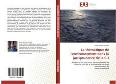 Portada del libro de La thématique de l'environnement dans la jurisprudence de la CIJ