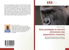 Bookcover of Aires protégées et sécurité alimentaire des populations riveraines
