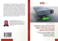 Bookcover of Système sans fil très haut débit à 60 GHz pour les applications WPAN