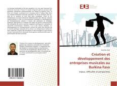Bookcover of Création et développement des entreprises musicales au Burkina Faso