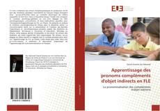 Buchcover von Apprentissage des pronoms compléments d'objet indirects en FLE