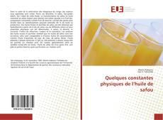 Bookcover of Quelques constantes physiques de l'huile de safou