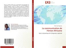 Couverture de La communication de l'Union Africaine