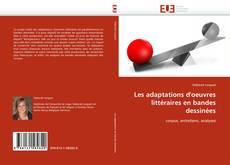 Bookcover of Les adaptations d'oeuvres littéraires en bandes dessinées