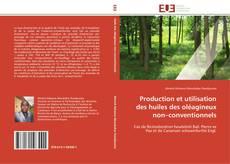 Buchcover von Production et utilisation des huiles des oléagineux non–conventionnels