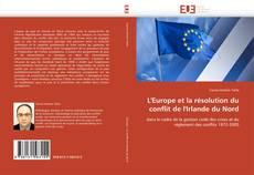 L'Europe et la résolution du conflit de l'Irlande du Nord kitap kapağı