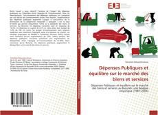 Capa do livro de Dépenses Publiques et équilibre sur le marché des biens et services