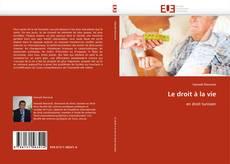 Bookcover of Le droit à la vie